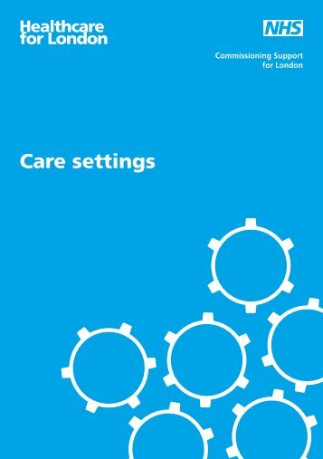 Quick reference guide care settings - London Health Programmes