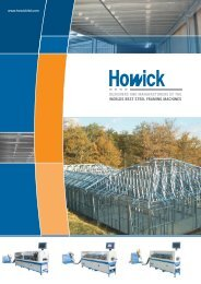 designers and manufacturers of the worlds best steel ... - Howick Ltd