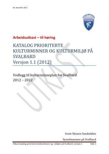 Høringsutkast katalog prioriterte kulturminner - Sysselmannen