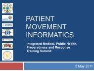 patient movement informatics - The 2012 Integrated Medical, Public ...