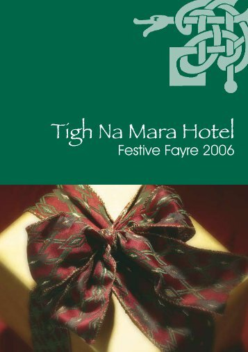 The Tigh Na Mara Hotel