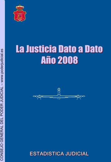 La justicia dato a dato (2008) España
