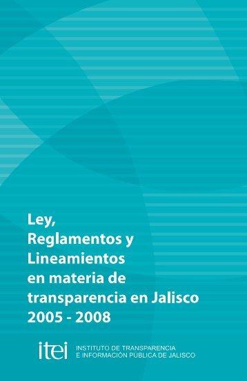 Ley, Reglamentos y Lineamientos en materia de Transparencia ... - Itei