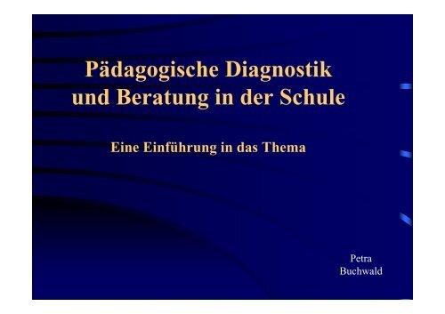 Pädagogische Diagnostik und Beratung in der Schule