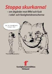 Stoppa skurkarna! - Fastighetsanställdas Förbund