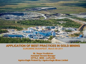 APPLICATION OF BEST PRACTICES IN GOLD MINING - Euromines