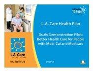 the LA Cares Dual Eligibles presentation - California Association of ...