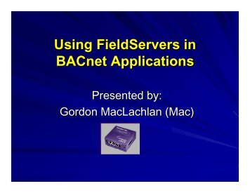 Using FieldServers in BACnet Applications