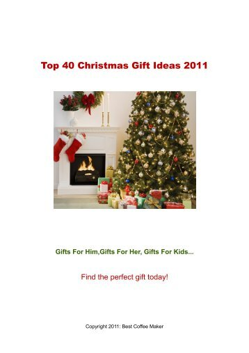 Top 40 Christmas Gift Ideas 2011 - Best Coffee Maker