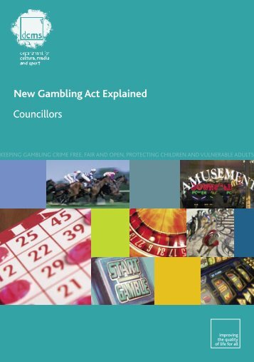 DCMS Guidance New Gambling Act Explained - Councillors