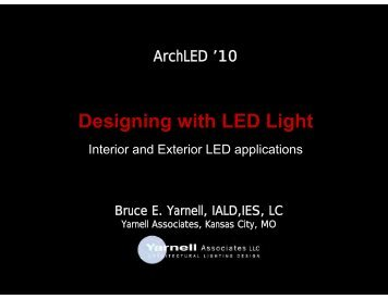 Designing with LED Light - Architectural SSL