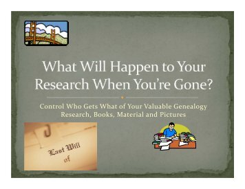 What Will Happen to Your Research When You - Marin County ...