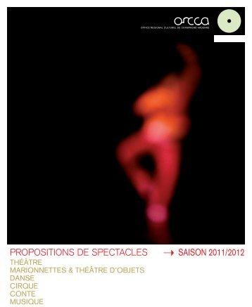 PROPOSITIONS DE SPECTACLES SAISON 2011/2012 - ORCCA