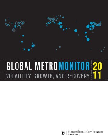 gLobAL MetroMonitor 2011 - Brookings Institution