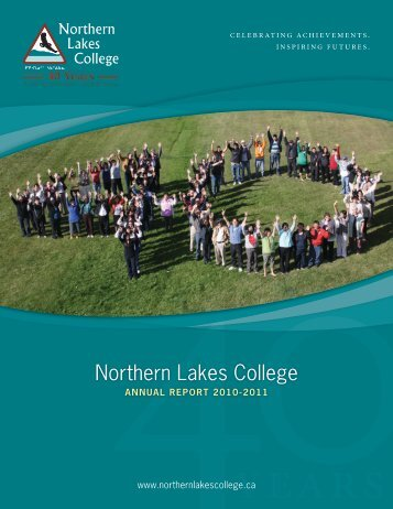 Annual Report 2010-2011 - Northern Lakes College