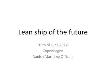 Lean ship of the future