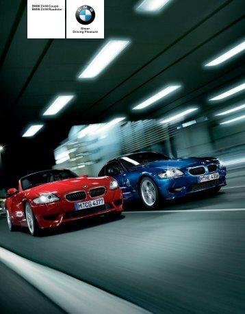 BMW Z4 M Coupé BMW Z4 M Roadster Sheer Driving Pleasure