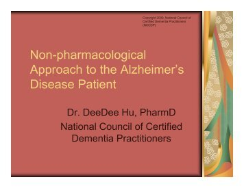 Non-pharmacological Approach to the Alzheimer's Disease Patient