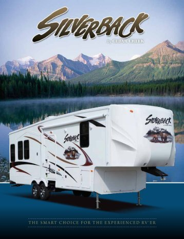 the Smart ChoiCe for the experienCed rV'er
