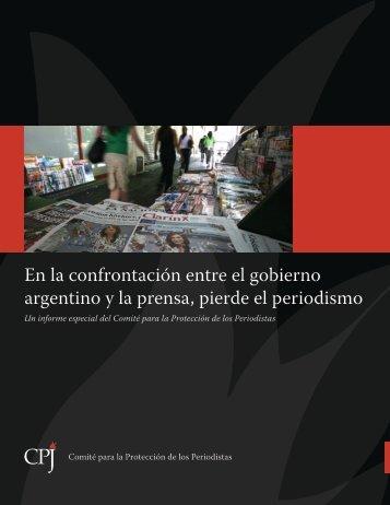 En la confrontación entre el gobierno argentino y la prensa, pierde ...