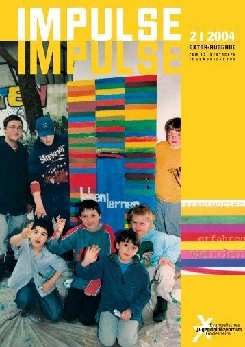 Impulse 2/2004 - Evangelische Jugendhilfe Godesheim