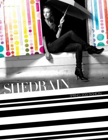 SPRING 2013 FASHION - ShedRain