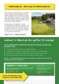 Dansk oversigt over svenske golfbaner - Golfsverige.dk - Page 2