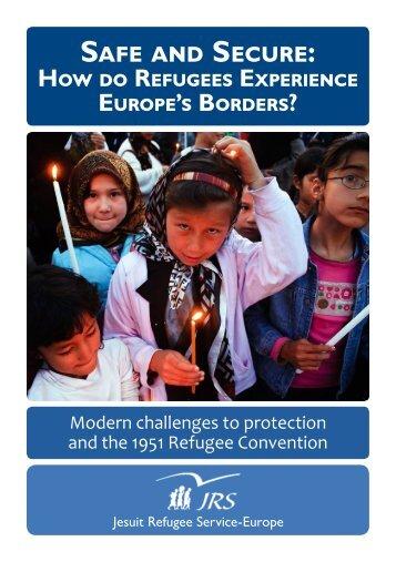 SAFE AND SECURE: - Jesuit Refugee Service