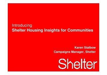 Karen Stalbow, Campaigns Manager, Shelter