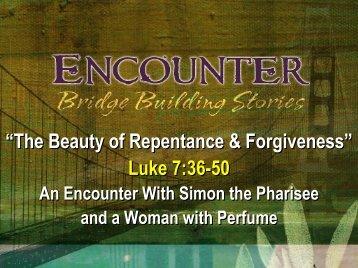 """The Beauty of Repentance & Forgiveness"" Luke 7 ... - Calvary Church"