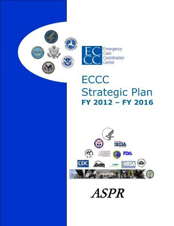 Emergency Care Coordination Center Strategic Plan FY 2012 ... - PHE