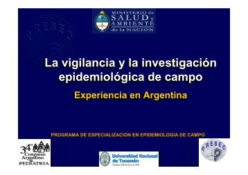 La vigilancia y la investigación epidemiológica de campo La ...
