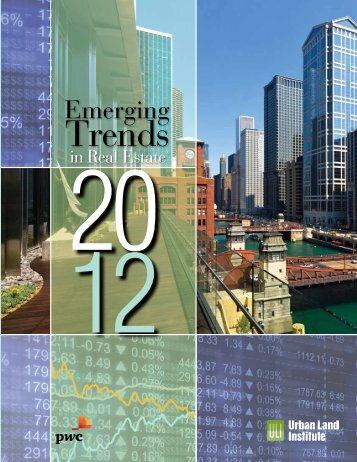 Emerging Trends in Real Estate 2012 - Urban Land Institute
