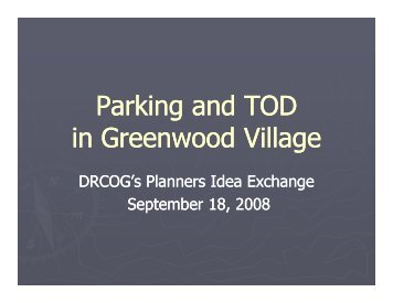 The City of Greenwood Village - Transit-Oriented Development