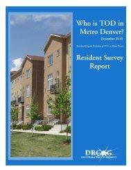 Who is TOD in Metro Denver, Resident Study - Bloustein School of ...