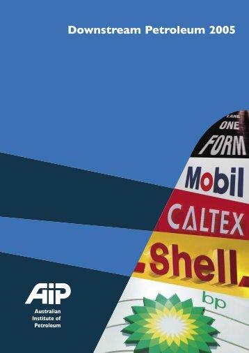 Downstream Petroleum 2005 - Australian Institute of Petroleum