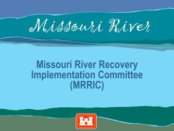 MRRIC - Missouri River Association of States and Tribes
