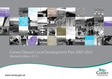 Conwy Deposit Local Development Plan 2007-2022