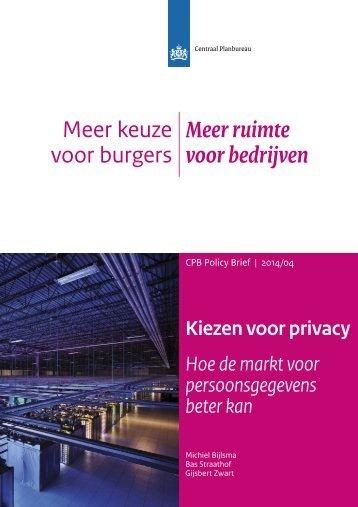 cpb-policy-brief-2014-04-kiezen-voor-privacy-hoe-de-markt-voor-persoonsgegevens-beter-kan