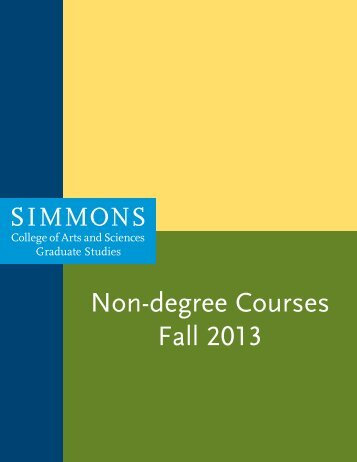 Download the Fall 2013 Non-degree Courses ... - Simmons College