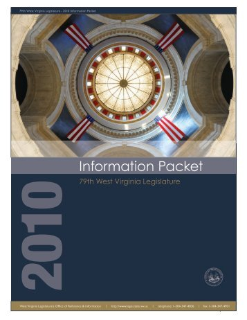 Information Packet - 2010 - West Virginia Legislature