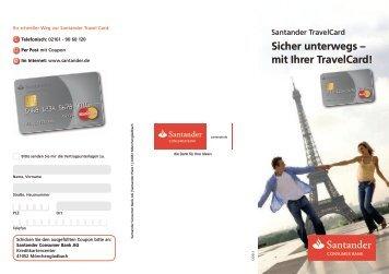 Sicher unterwegs – mit Ihrer TravelCard! - Santander Consumer Bank