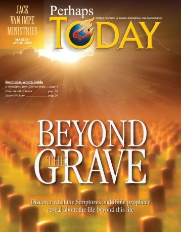 Beyond the Grave - Jack Van Impe Ministries