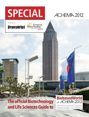 The official Biotechnology and Life Sciences Guide to - Transkript