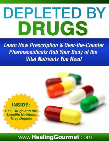 Depleted by Drugs - The Food Cure: Your Healthy Eating Program
