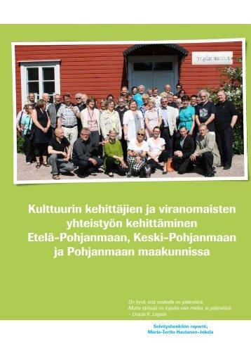 Kulttuurin kehittäjien ja viranomaisten yhteistyön ... - Pohjanmaan liitto