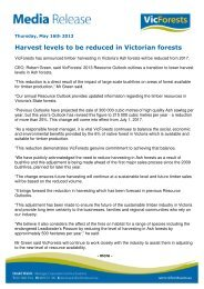 Harvest levels to be reduced in Victorian forests - FINAL - VicForests