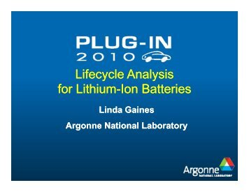 Lifecycle Analysis for Lithium for Lithium-Ion Batteries Ion Batteries