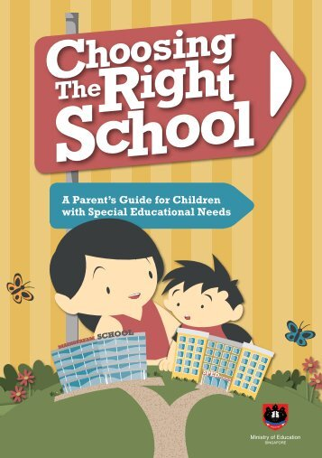 A Parent's Guide to Choosing the Right School - Ministry of Education