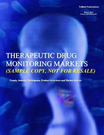 THERAPEUTIC DRUG MONITORING MARKETS - SPI Information